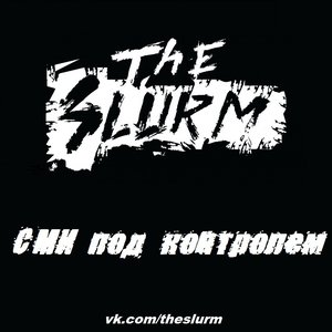 Image for 'The Slurm - СМИ под контролем! (2012) single'