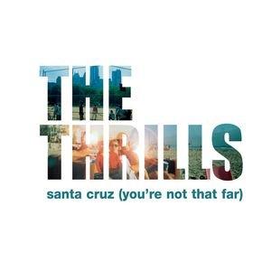 Image for 'Santa Cruz (You're Not That Far)'