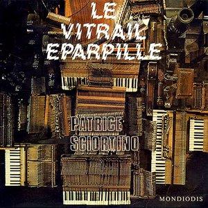 Image for 'Le Vitrail Eparpillé'