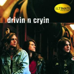 Image for 'Ultimate Collection:  Drivin' N' Cryin''