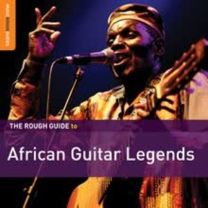 Image for 'The Rough Guide To African Guitar Legends'
