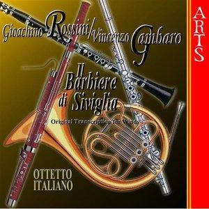 Image for 'Rossini / Gambaro: Il Barbiere di Siviglia (transcribed for winds)'