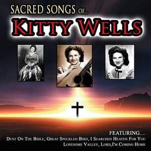 Image for 'Sacred Songs of Kitty Wells'