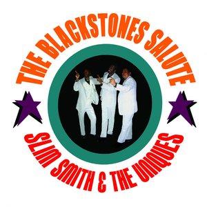 Image for 'The Blackstones Salute Slim Smith & The Uniques'
