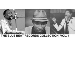 Image for 'The Blue Beat Records Collection, Vol. 1'