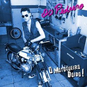 Image for 'O Motoqueiro Doido'