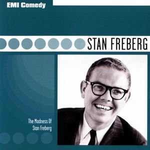 Bild für 'EMI Comedy Classics - The Madness Of Stan Freberg'