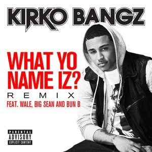 Image for 'What Yo Name Iz?'