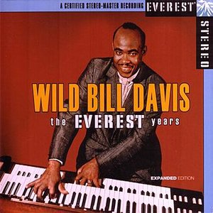 Image for 'The Everest Years: Wild Bill Davis'