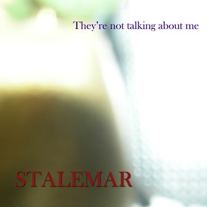 Image for 'They're not talking about me'