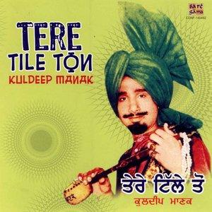 Bild für 'Tere Tile Ton - Kuldeep Manak'