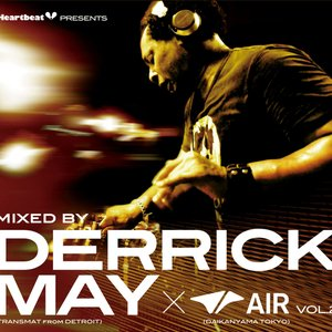 Image for 'Heartbeat Presents Mixed By Derrick May @ Air Vol.2'