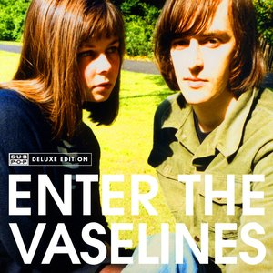 Image for 'Enter the Vaselines (Deluxe Edition)'
