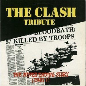 Image for 'The Clash Tribute 'The Never Ending Story', Part 1'