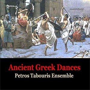 Immagine per 'Ancient Greek Dances / Music of Ancient Greece / Petros Tabouris Ensemble'