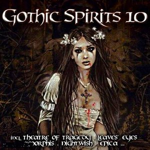 Image for 'Gothic Spirits 10'