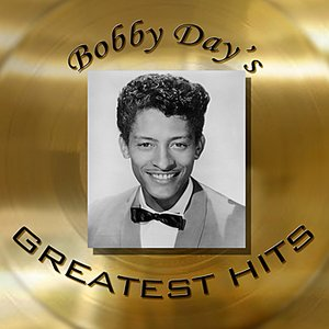 Image for 'Bobby Day's Greatest Hits'