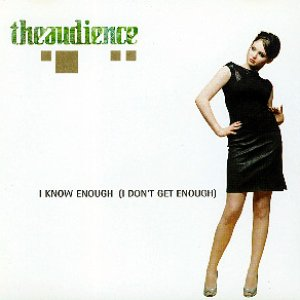 Image for 'I Know Enough (I Don't Get Enough)'