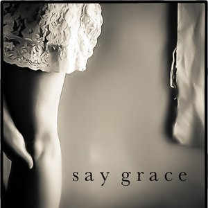 Image for 'Say Grace'