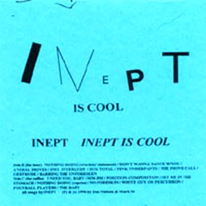 Image for 'Inept Is Cool'
