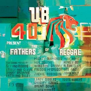 Image for 'UB40 Present The Fathers Of Reggae'