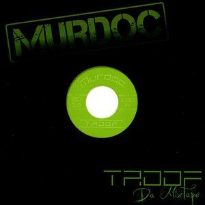 Image for 'Troof Da Mixtape'