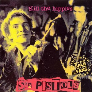Image for 'Kill the Hippies (Live in Atlanta: 1978-01-05)'
