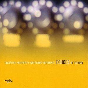 Bild für 'Echoes Of Techno'