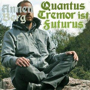 Image for 'Quantus Tremor st Futurus'