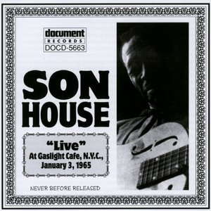 Image for 'Son House Live At The Gaslight Cafe Jan 3rd 1965'