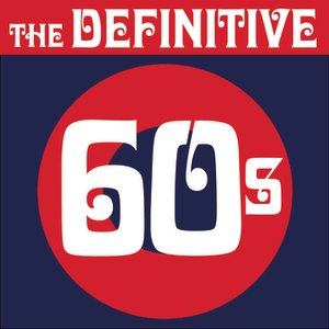 Image for 'The Definitive 60's (sixties)'