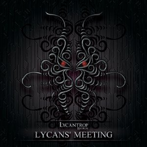 Image for 'Lycans' Meeting'