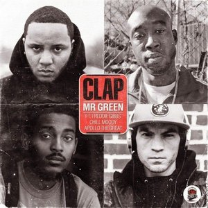 Image for 'Clap (feat. Freddie Gibbs, Chill Moody & Apollo The Great) - Single'