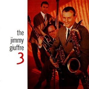 Immagine per 'The Jimmy Giuffre 3'