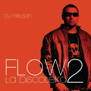 Image for 'Flow La Discoteka 2'