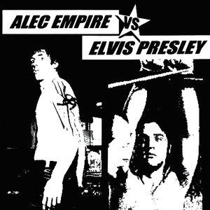 Image for 'Alec Empire VS Elvis Presley'