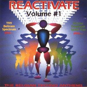 Bild för 'Reactivate Volume 1: The Belgian Techno Anthems'