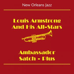 Image for 'New Orleans Jazz & Dixieland Jazz (Louis Armstrong And His All-Stars - Ambassador Satch - Plus)'