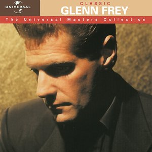 Image for 'Classic Glenn Frey - The Universal Masters Collection'