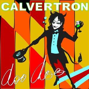 Image for 'Calvertron - Doo Doo'