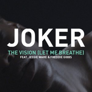 Image for 'The Vision (Let Me Breathe)'