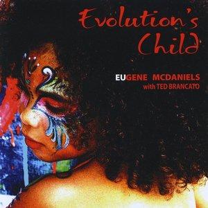 Bild für 'Evolution's Child with Ted Brancato'