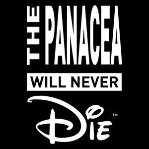 Bild für 'The Panacea Will Never Die EP'