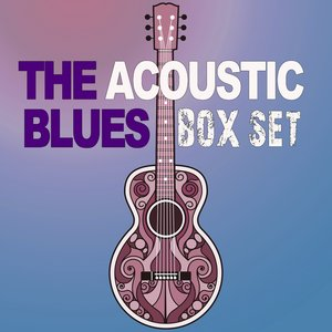 Image for 'The Acoustic Blues Box Set'