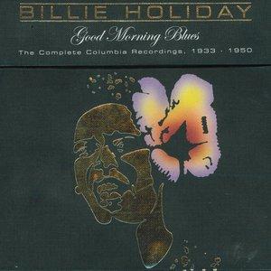 Imagem de 'Good Morning Blues, The Complete Columbia Recordings 1933-1950'