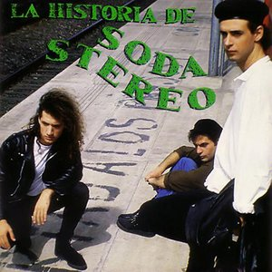 Image for 'La Historia De Soda Stereo'