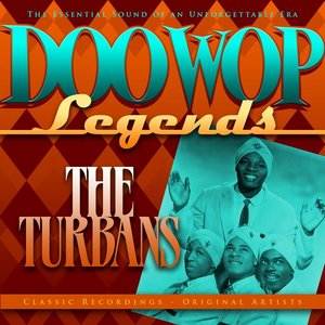 Image for 'Doo Wop Legends - The Turbans'