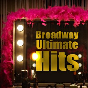 Bild für 'Broadway Ultimate Hits'