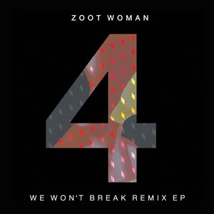 Image for 'We Won't Break Remix - EP'