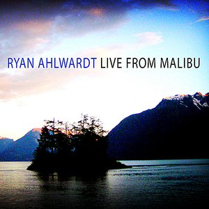 Image for 'Live From Malibu'